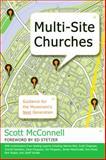 Multi-Site Churches, Scott McConnell, 0805448772