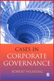 Cases in Corporate Governance, Wearing, Robert, 1412908779