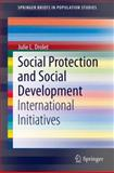 Social Protection and Social Development : International Initiatives, Drolet, Julie, 9400778775