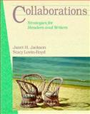 Collaborations : Strategies for Readers and Writers, Jackson, Janet and Lovin-Boyd, Stacy, 0155078771
