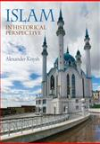 Islam in Historical Perspective, Knysh, Alexander (Sasha), 0321398777