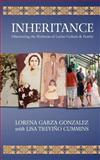 Inheritance, Lorena Gonzalez, 0615668771