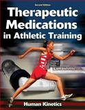 Therapeutic Medications in Athletic Training 2nd Edition
