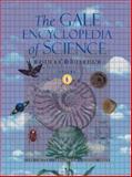 Gale Encyclopedia of Science, K. Lee Lerner and Brenda Wilmoth Lerner, 1414428774