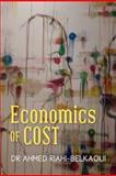 Economics of Cost, Ahmed Riahi-Belkaoui, 1478268778