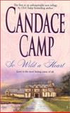So Wild a Heart, Candace Camp, 1551668777
