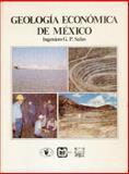 Geología Económica de México, Salas, Guillermo P., 9681628772