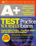 A+ Certification Test Yourself Practice Exams, Syngress Inc. Staff, 0072118776
