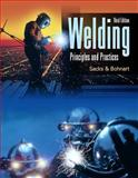 Welding : Principles and Practices w/ Student Workbook, Sacks, Raymond J. and Bohnart, Edward R., 007723877X
