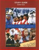 Study Guide : Racial and Ethnic Groups, Schaefer, Richard T. and Kunz, Jenifer, 0132438771