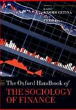 The Oxford Handbook of the Sociology of Finance, , 0198708777