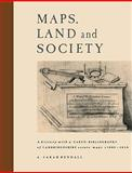 Maps, Land and Society : A history, with a carto-bibliography, of Cambridgeshire Estate Maps, C. 1600-1836, Bendall, A. Sarah, 0521128773