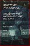 Spirits of the Border, Ken Hudnall and Connie Wang, 0962608777