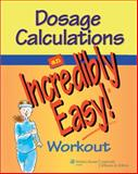 Springhouse Dosage Calculations IE Workout; Plus Hinkle 13e PrepU Package, Lippincott Williams & Wilkins Staff, 1469898772