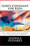 God's Covenant for Kids, Leonila Salazar, 1477578773