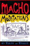 Macho Meditations, Thomas W. Cathcart and Daniel W. Klein, 0380788772