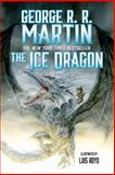 The Ice Dragon, George R. R. Martin, 0765378779