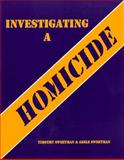 Investigating a Homicide, Sweetman, Timothy and Sweetman, Adele, 0942728777