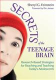 Secrets of the Teenage Brain, Sheryl G. Feinstein, 1620878771