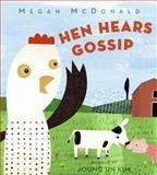 Hen Hears Gossip, Megan McDonald, 0061138770