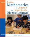 Teaching Mathematics to Culturally and Linguistically Diverse Learners, Johnson, Art V., 0205468772