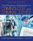 The Practice of Research in Criminology and Criminal Justice, Bachman, Ronet and Schutt, Russell K., 0761928774