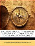 Secondo Viaggio in Persi, James Justinian Morier and Giuseppe Montani, 114139877X