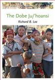 The Dobe Ju/'Hoansi, Lee, Richard B., 1111828776