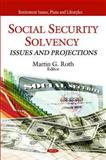 Social Security Solvency: Issues and Projections, , 1608768775