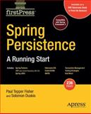 Spring Persistence, Mark Fisher and Solomon Duskis, 1430218770