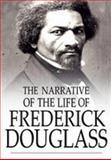 Narrative of the Life of Frederick Douglass, Frederick Douglass, 1499558775