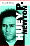 Huey P. Newton : The Radical Theorist, Jeffries, Judson L., 1578068770