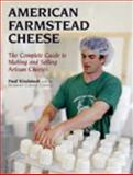 American Farmstead Cheese, Paul Kindsedt and Vermont Cheese Council Staff, 1931498776