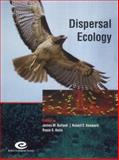 Dispersal Ecology : The 42nd Symposium of the British Ecological Society Held at the University of Reading, 2-5 April 2001, , 0632058773