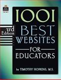 1001 Best Websites for Educators, 3rd Edition, Timothy Hopkins, 0743938771