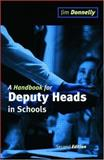 A Handbook for Deputy Heads in Schools, Jim Donnelly, 0749428775