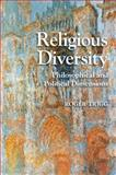 Religious Diversity : Philosophical and Political Dimensions, Trigg, Roger, 1107638771