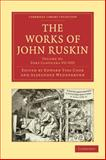 The Works of John Ruskin, Ruskin, John, 1108008771