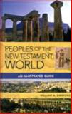 Peoples of the New Testament World : An Illustrated Guide, Simmons, William A., 1565638778