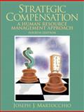 Strategic Compensation, Martocchio, Joe, 0131868772