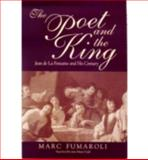 The Poet and the King : Jean de la Fontaine and His Century, Fumaroli, Marc, 0268038775