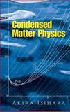 Condensed Matter Physics, Isihara, Akira, 0486458776
