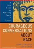 Courageous Conversations about Race 9780761988779
