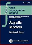 Acyclic Models, Barr, Michael, 0821828770
