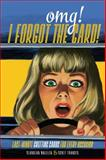 Omg! I Forgot the Card!, Claudean Wheeler and Scott Francis, 1440338779