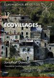 Ecovillages, Jonathan Dawson, 1903998778