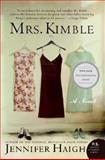 Mrs. Kimble, Jennifer Haigh, 0060858788