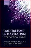 Capitalisms and Capitalism in the Twenty-First Century, , 0198708785