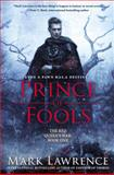 Prince of Fools, Mark Lawrence, 0425268780