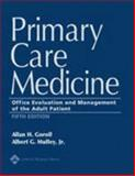 Primary Care Medicine : Office Evaluation and Management of the Adult Patient, Goroll, Allan H. and Mulley, Albert G., 078174878X